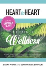 Heart to Heart: The Path to Wellness cover